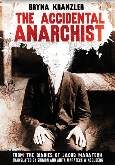 The Accidental Anarchist by Bryna Kranzler